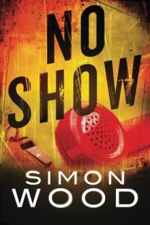 No Show - Simon Wood