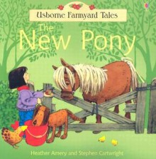 New Pony - Heather Amery