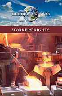Workers' Rights - Noah Berlatsky