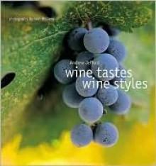Wine Tastes Wine Styles - Andrew Jefford, Alan Williams