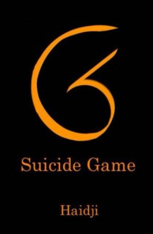 SG - Suicide Game - Haidji