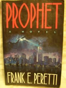 Prophet - Frank Peretti