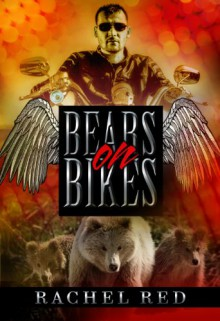 Bears On Bikes (BBW Shifter Romance / Biker Romance) - Rachel Red