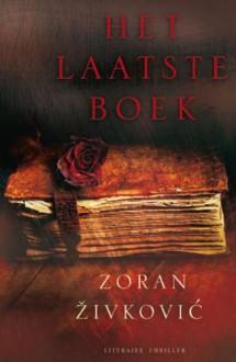 Het laatste boek - Zoran Živković, Reina Dokter