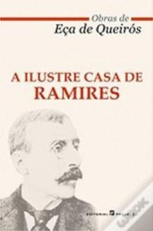 A Ilustre Casa de Ramires - Eça de Queirós