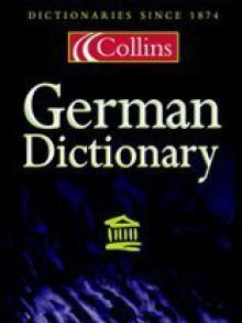 Collins German-English, English-German Dictionary: Unabridged - Peter Terrell