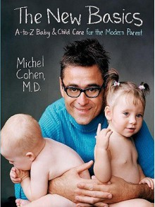 The New Basics - Michel Cohen