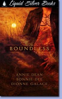 Boundless - Annie Dean, Bonnie Dee, Dionne Galace