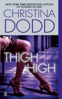 Thigh High - Christina Dodd