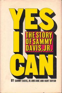 Yes I Can - The Autobiography of Sammy Davis Jr. - Samy Davis Jr.