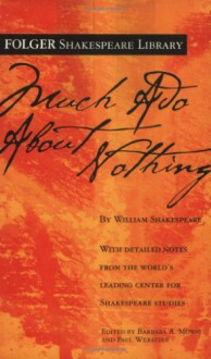 Much Ado About Nothing - Paul Werstine,Barbara A. Mowat,William Shakespeare