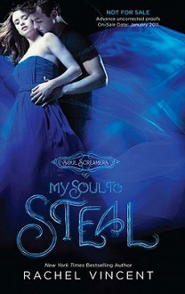 My Soul to Steal - Rachel Vincent