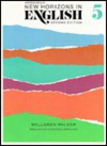 New Horizons in English (Level Five) - Lars Mellgren, Michael Walker