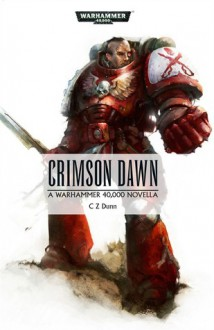 Crimson Dawn - C. Z. Dunn