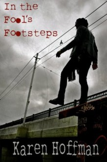 In the Fool's Footsteps - Karen Hoffman