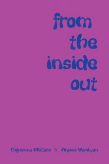 From the Inside Out - Dejuanna Wallace