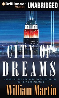 City of Dreams - William Martin, Phil Gigante