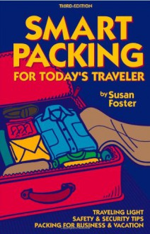 Smart Packing for Today's Traveler - Susan Foster
