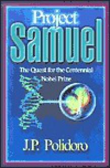 Project Samuel - J. P. Polidoro