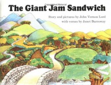 The Giant Jam Sandwich - John Vernon Lord, Janet Burroway
