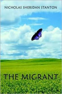 The Migrant (Audio) - Nicholas Sheridan Stanton, Paul Michael Garcia
