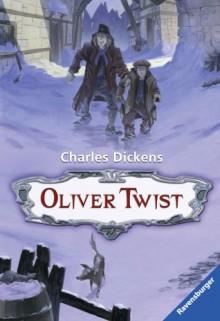 Oliver Twist. ( Ab 11 J.). - Charles Dickens
