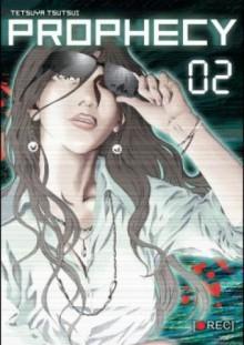 Prophecy #2 - Paulina Ślusarczyk, Tetsuya Tsutsui