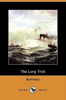 The Long Trick (Dodo Press) - Bartimeus