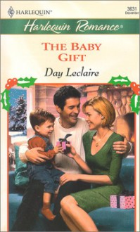 The Baby Gift - Day Leclaire