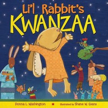 Li'l Rabbit's Kwanzaa - Donna L. Washington,Shane W. Evans