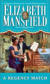 A Regency Match - Elizabeth Mansfield