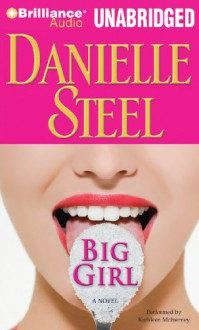 Big Girl - Danielle Steel, Kathleen McInerney