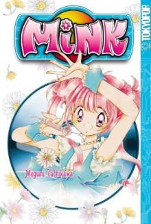 Mink, Volume 1 - Megumi Tachikawa