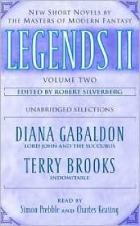 Legends II, Volume 2: New Short Novels by the Masters of Modern Fantasy (Unabridged Selections) - Diana Gabaldon, Terry Brooks, Simon Prebble, Charles Keating, Random House Audio