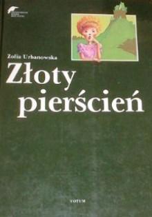 Złoty Pierścień - Zofia Urbanowska