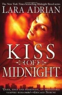 Kiss of Midnight (Midnight Breed, #1) - Lara Adrian