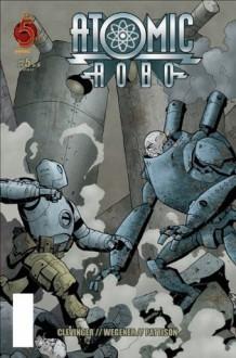 Atomic Robo #5 - Jeff Powell, Brian Clevinger, Ronda Pattison, Scott Wegener