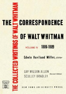 The Correspondence of Walt Whitman (Vol. 4) - Walt Whitman, Ron Miller, Eric Miller