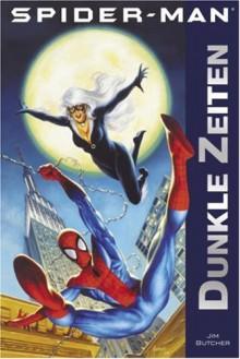 Spider-Man: Dunkle Zeiten - Jim Butcher,Jan Dinter