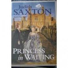 Princess in Waiting - Judith Saxton