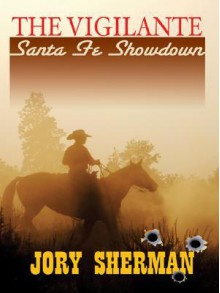 Santa Fe Showdown - Jory Sherman