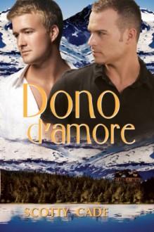 Dono D'Amore - Scotty Cade, Ilaria D'Alimonte