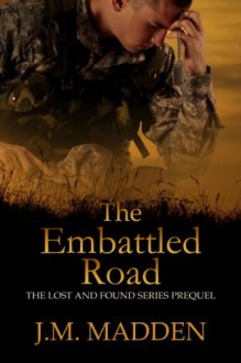 The Embattled Road - J.M. Madden
