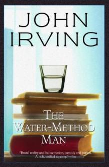 The Water-Method Man (Ballantine Reader's Circle) - John Irving