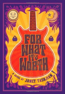 For What It's Worth - Janet Tashjian