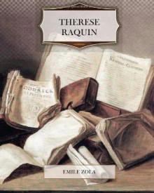 Therese Raquin (French Edition) - Émile Zola, Zygmunt Niedźwiecki