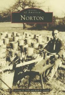 Norton, Massachusetts - George Yelle, Ruth Goold