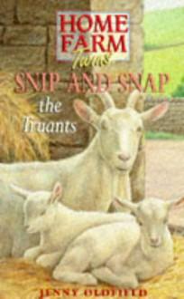 Home Farm Twins 6 - Snip & Snap (Home Farm Twins) - Jenny Oldfield