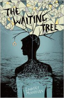 The Waiting Tree - Lindsay Moynihan