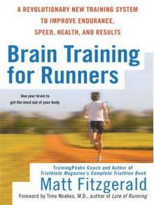 Brain Training for Runners - Matt Fitzgerald